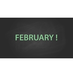 February month text written on the blackboard with vector