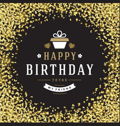 happy birthday greeting card design vector image vector image
