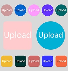 Upload sign icon load symbol 12 colored buttons vector