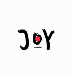 Joy shirt print quote lettering vector