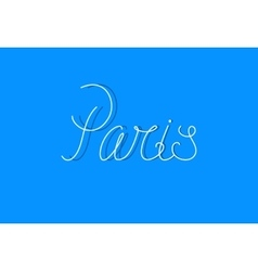 Sign Paris can be use for banners or greeting card vector image