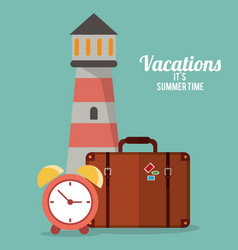 vacations summer time - lighthouse suitcase clock vector image