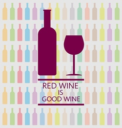 Red wine is good tasting card vector image