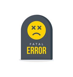 Fatal error message tombstone warning vector