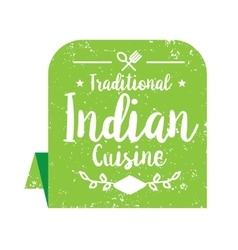 Authentic indian cuisine label vector