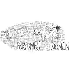 Womens perfumes text word cloud concept vector