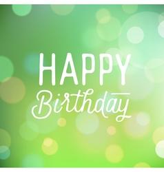 slogan for birthday greetings vector image