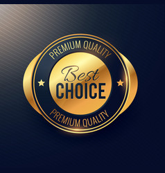 Best choice golden label and badge design for vector