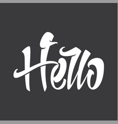 hello inscription for postcards vector image