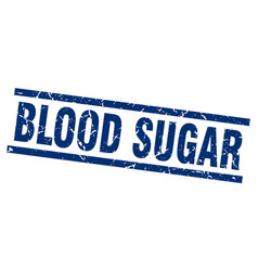 Square grunge blue blood sugar stamp vector