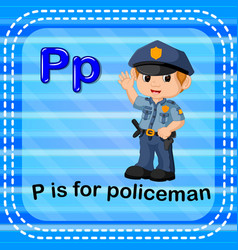 Flashcard letter p is for policeman vector