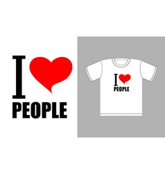 I love people Love heart symbol Sign for t-shirts vector image vector image