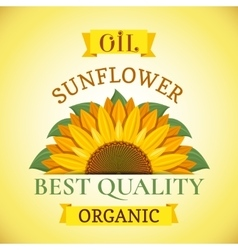 Natural organic best quality sunflower oil label vector