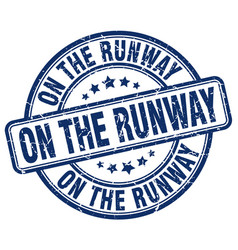 On the runway blue grunge stamp vector