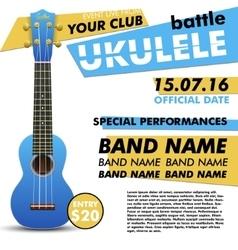 Ukulele show poster for your design battle live vector image vector image