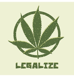 Marijuana leaf legalize vector