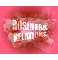 Business relations interface hi technology touch vector