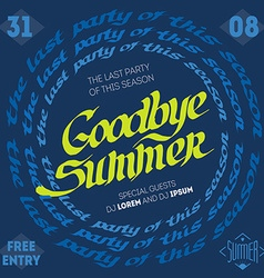 Goodbye summer - the last party of this season vector