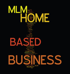 Mlm home based business text background word vector