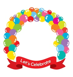 Colorful Balloons Arch With Red Ribbon vector image
