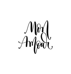 mon amour - my love in french hand lettering vector image