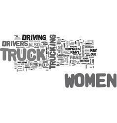 Women truck drivers text word cloud concept vector
