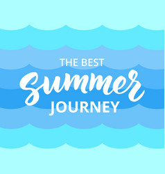Summer journey hand drawn brush lettering vector