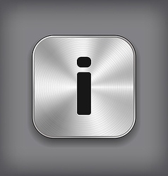 Info icon - metal app button vector image