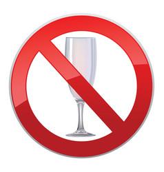 no alcohol drink sign prohibition icon ban liquor vector image vector image