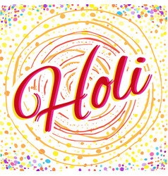 Greeting card for happy holi spring festival with vector