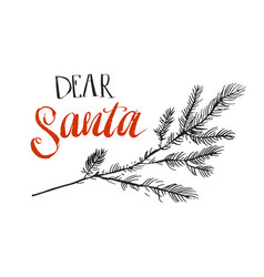 Dear santa i can explain funny saying for vector