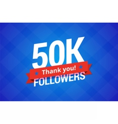 50000 followers vector image vector image