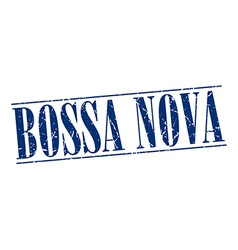 Bossa nova blue grunge vintage stamp isolated on vector