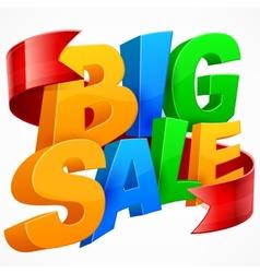 Big sale inscription ribbon vector