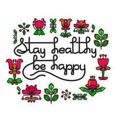 Stay healthy be happy greeting card with vector