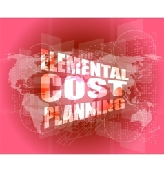 Elemental cost planning word on business digital vector
