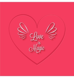 Love is magic phrase in heart frame vector image