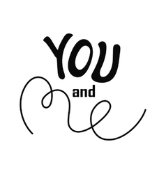 You and me vector image
