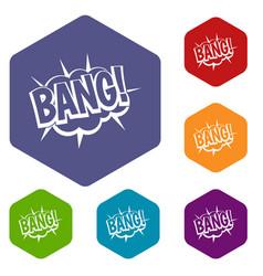 Bang speech bubble explosion icons set hexagon vector