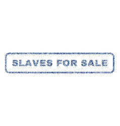 Slaves for sale textile stamp vector