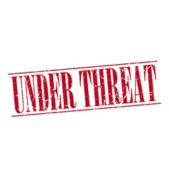Under threat red grunge vintage stamp isolated on vector