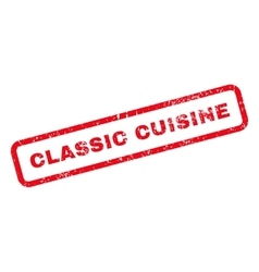 Classic cuisine text rubber stamp vector