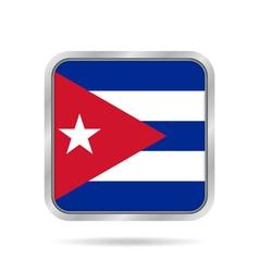 Flag of Cuba Shiny metallic gray square button vector image
