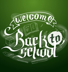 Welcome back to school background on chalkboard vector