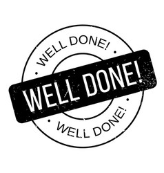 Well done rubber stamp vector