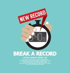 Break A Record vector image vector image