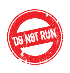 Do not run rubber stamp vector