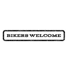 bikers welcome watermark stamp vector image