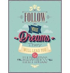 follow dreams vector image