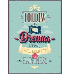 follow dreams vector image